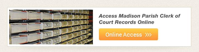 Online Records – Madison Parish Clerk of Court